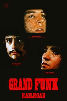 174-2. Постер: Grand Funk - американская рок-группа, образованная в 1969 году
