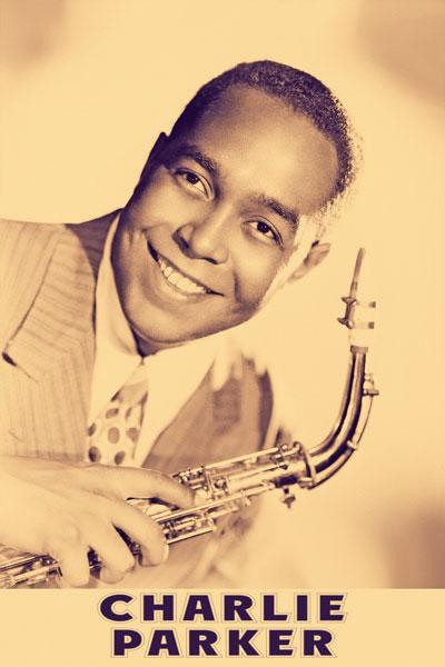 338-2. Постер: Charles Parker - влиятельный американский джазовый саксофонист и композитор