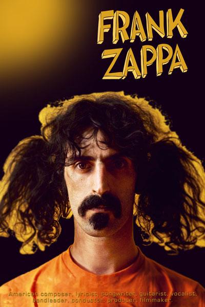 452. Постер: Zappa - американский композитор, певец, мультиинструменталист, продюсер, автор песен, музыкант-экспериментатор...