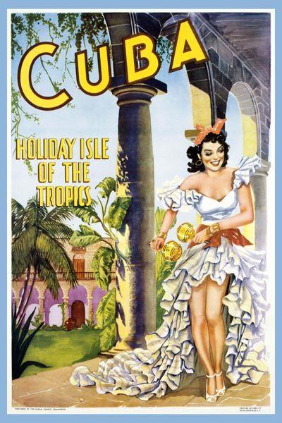 032. Ретро плакат западных стран: Cuba - Holiday Isle of the Tropics. Poster