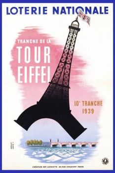 079. Ретро плакат западных стран: Loterie Nationale - Tour Eiffel. Poster by Edgar Derouet and Charles Lesacq