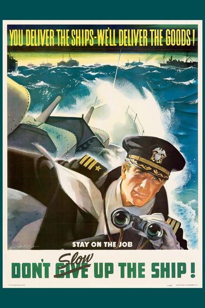 121. Ретро плакат западных стран: Don`t Slow Up the Ship!