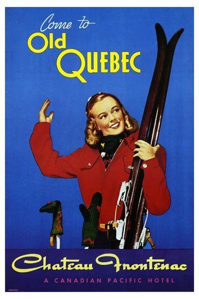 138. Ретро плакат западных стран: Come to Old Quebec