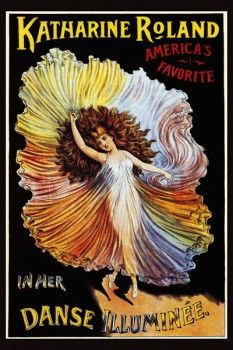 105. Ретро плакат западных стран: Katharine Roland in her Danse Illumine