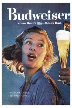 107. Ретро плакат западных стран: Budweiser where there`s life ... there`s Bud