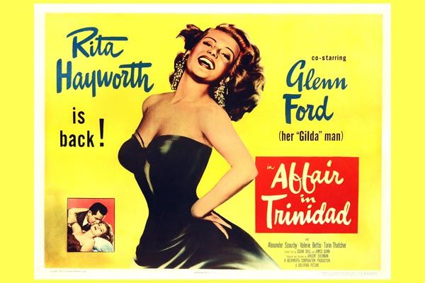 157. Иностранный плакат: Rita Hayworth is back! Glenn Ford. Abbair in Trinidad