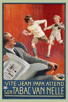 244. Иностранный плакат: Vite Jean, papa attend son Tabac Van Nelle