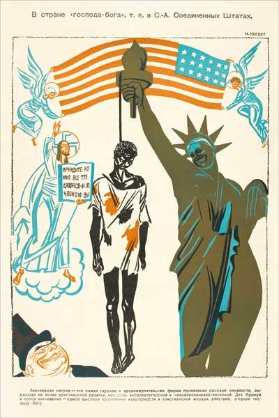 """1807. Советский плакат: В стране """"господа бога"""", т. е. в С.А. Соединенных штатах"""